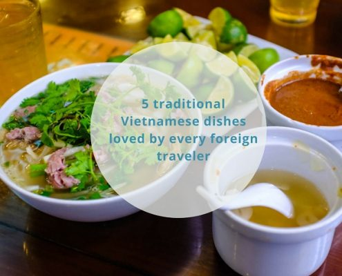 5 traditional Vietnamese dishes loved by every traveler