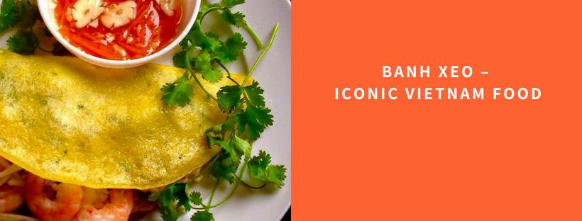 Banh Xeo - a must-try Vietnamese dish - Vietnam visa